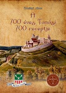 Tamási 700 éve, 700 étele